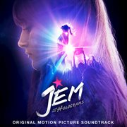 Jem and the Holograms (original Motion Picture Soundtrack)