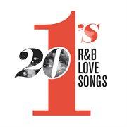 20 #1's: R&b Love Songs