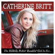 The hillbilly pickin' ramblin' girl so far cover image