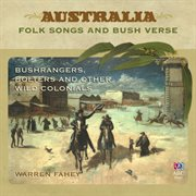 Bushrangers, bolters and other wild colonials cover image