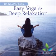 Easy Yoga & Deep Relaxation