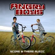 Angry Boys &#x2013%x; Score & Theme Music (music From the Original Tv Series)