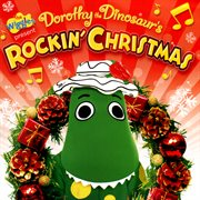 Santa's Rockin'! ; Dorothy the Dinosaur's Rockin' Christmas