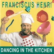 Dancing in the kitchen cover image
