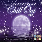 Sleepytime - chill out mix cover image
