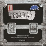 Roadies (music from the showtime original series - season 1) cover image
