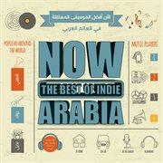 Now the best of indie arabia