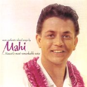 More authentic island songs by Mahi cover image