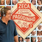 Zeca apresenta: quintal do pagodinho 3 (ao vivo) cover image