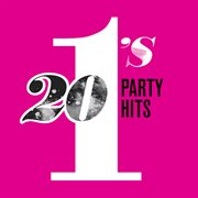 20 #1's: party hits cover image