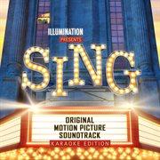 Sing (original Motion Picture Soundtrack / Karaoke Version)