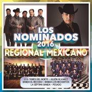 Los nominados 2016 - regional mexicano