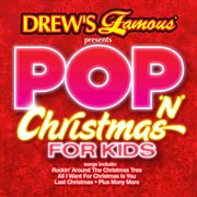 Pop 'n' christmas songs for kids cover image