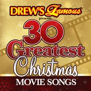30 greatest Christmas movie songs cover image