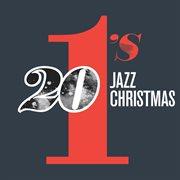 20 #1's: Jazz Christmas
