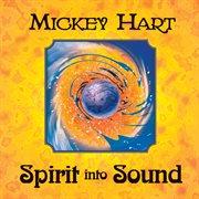 Spirit Into Sound