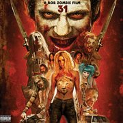 31 - A Rob Zombie Film (original Motion Picture Soundtrack)