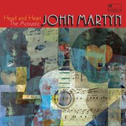 Head and heart ئ the acoustic john martyn cover image