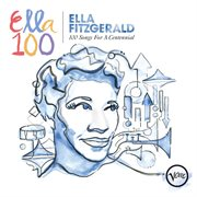 Ella Fitzgerald: 100 songs for a centennial cover image