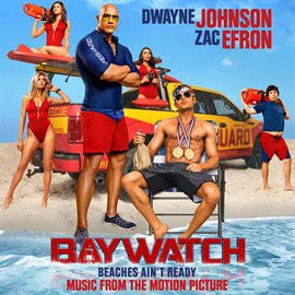 Cover image for Baywatch (Music From The Motion Picture)