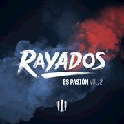 Rayados es pasi̤n (vol.2) cover image