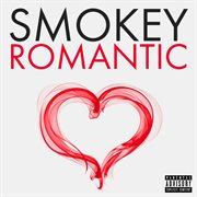 Smokey Romantic
