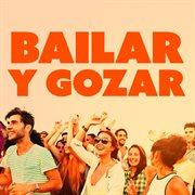 Bailar y gozar cover image