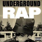 Underground rap cover image