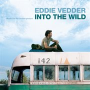 Into the wild (music for the motion picture) cover image