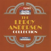 The Leroy Anderson collection cover image