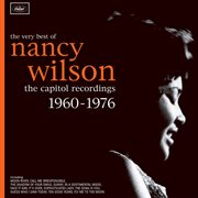 The very best of Nancy Wilson : the Capitol recordings, 1960-1976 cover image