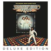 Saturday night fever (the original movie soundtrack deluxe edition) cover image