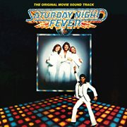 Saturday night fever (the original movie soundtrack) cover image