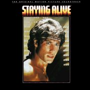 Staying alive (original motion picture soundtrack) cover image