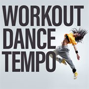 Workout dance tempo cover image