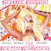Pink friday ... roman reloaded (deluxe edition) cover image