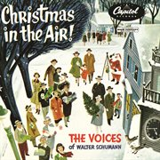 Christmas in the air! : the Voices of Walter Schumann cover image