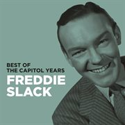 Freddie slack - best of the capitol years cover image