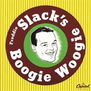 Freddie slack's boogie woogie cover image