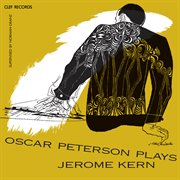 Oscar Peterson plays Jerome Kern cover image