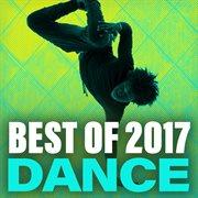 Best of 2017 Dance