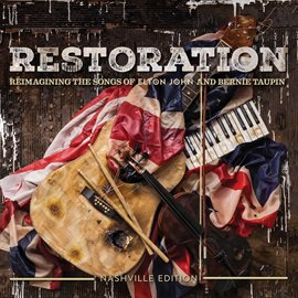 Cover image for Restoration: The Songs Of Elton John And Bernie Taupin