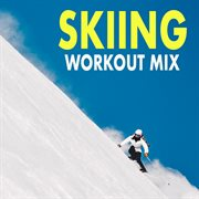 Skiing Workout Mix