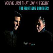 You've lost that lovin' feelin' cover image
