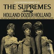 The supremes sing holland - dozier - holland (expanded edition). Expanded Edition cover image