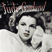 Over the rainbow : the very best of Judy Garland cover image