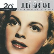 20th century masters: the best of judy garland millennium collection cover image