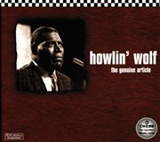 The best of Howlin' Wolf : the genuine article cover image