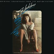 Flashdance (original soundtrack from the motion picture). Original Soundtrack From The Motion Picture cover image