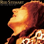 The story so far : the very best of Rod Stewart cover image